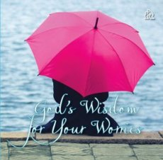 God's Wisdom for your Worries