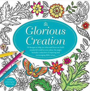 Glorious Creation Colouring Book - 50 pages