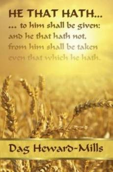 He That Hath ...