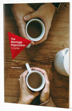 The Marriage Preparation Course: Guest Manual