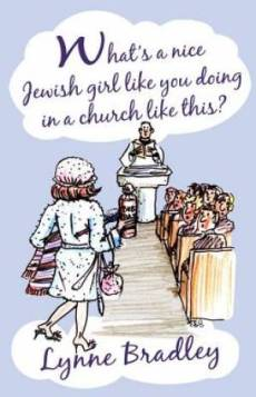 Whats A Nice Jewish Girl Like You Doing In A Church Like Thi