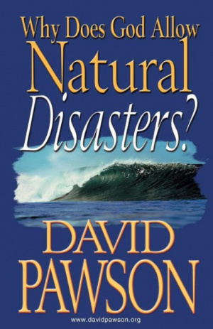 Why Does God Allow Natural Disasters?