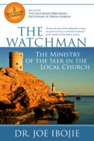 The Watchman: Ministry of the Seer in a Local Church