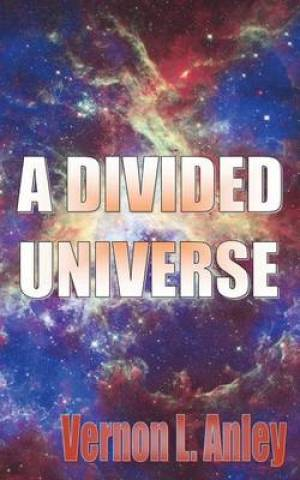 A Divided Universe