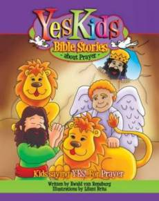 Yeskids Bible Stories : About Prayer