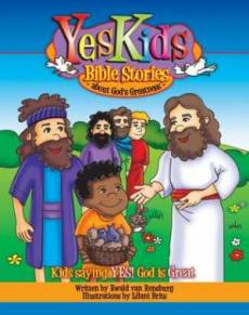 YesKids Bible Stories : About Gods Greatness