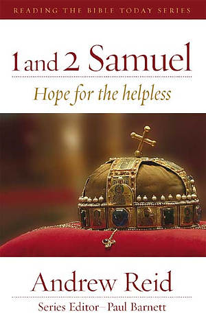 1 and 2 Samuel : Hope for the Hopeless