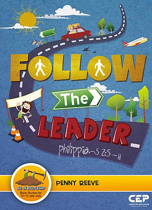 Follow the Leadert - Dig in Discipleship' Series