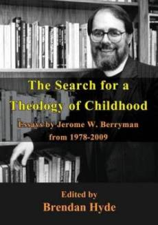 The Search for a Theology of Childhood