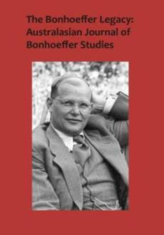 The Bonhoeffer Legacy, Volume 3 Number 1 2015