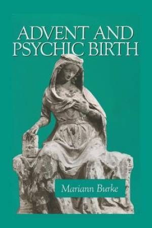 Advent and Psychic Birth