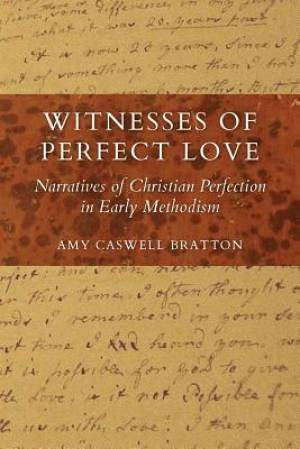 Witnesses of Perfect Love