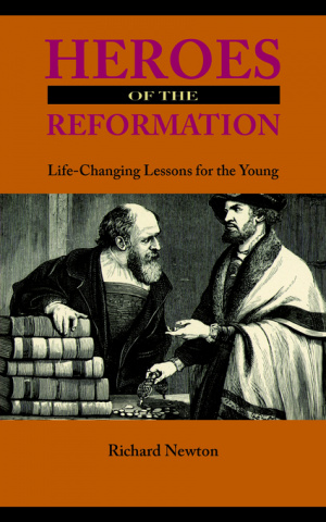 Heroes Of The Reformation