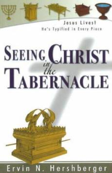 Seeing Christ in the Tabernacle