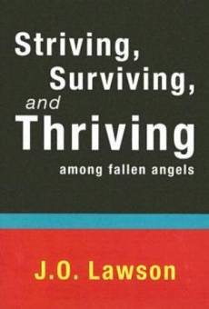 Striving, Surviving, and Thriving Among Fallen Angels