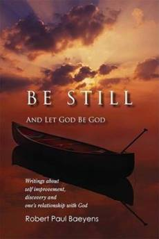 Be Still : And Let God Be God