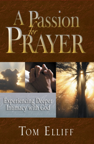 Passion For Prayer, A