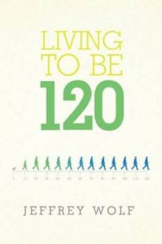 Living to Be 120
