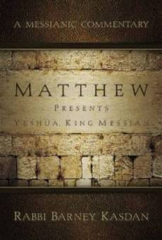 Matthew Presents Yeshua King Messiah