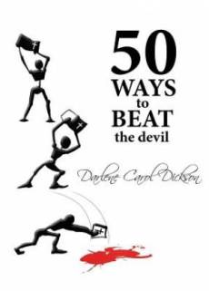 50 Ways to Beat the Devil
