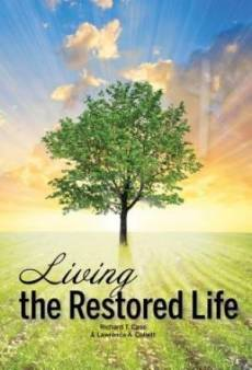 Living the Restored Life
