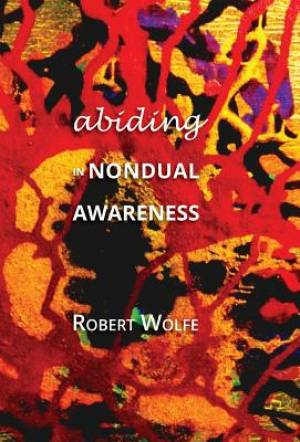Abiding in Nondual Awareness