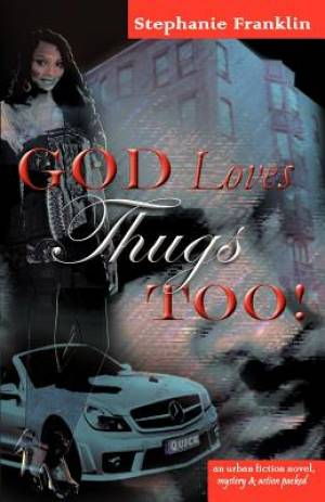 God Loves Thugs Too!