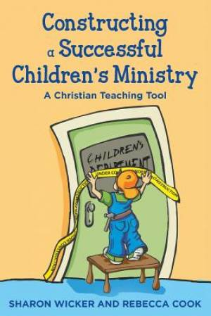 Constructing a Successful Children S Ministry