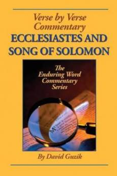Ecclesiastes and Song of Solomon