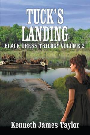 Tuck's Landing/Black Dress Trilogy Volume 2
