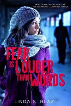 Fear Is Louder Than Words
