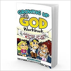 Growing Up With God Workbook
