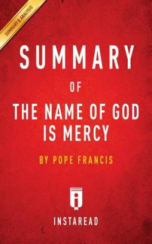 Summary of The Name of God Is Mercy: by Pope Francis | Includes Analysis