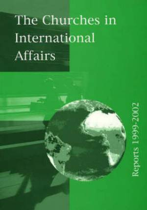 Churches in International Affairs, Reports 1999-2002