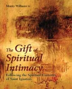 The Gift of Spiritual Intimacy