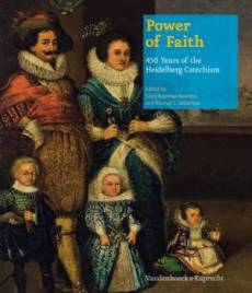Power of Faith - 450 Years of the Heidelberg Catechism