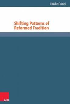 Shifting Patterns of Reformed Tradition