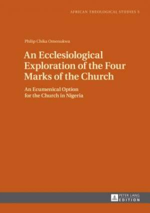 An Ecclesiological Exploration of the Four Marks of the Church