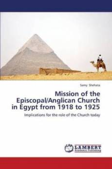 Mission of the Episcopal/Anglican Church in Egypt from 1918 to 1925