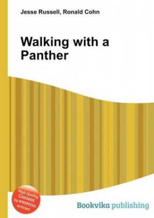 Walking with a Panther