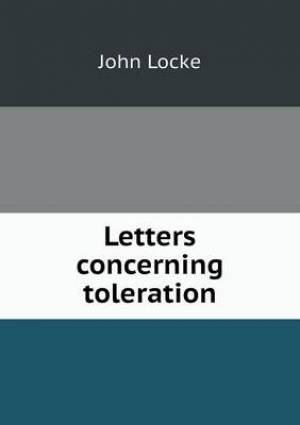 Letters Concerning Toleration
