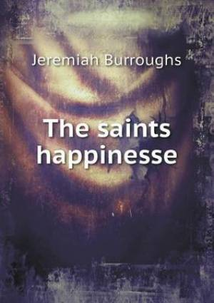 The Saints Happinesse