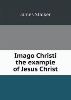 Imago Christi the Example of Jesus Christ