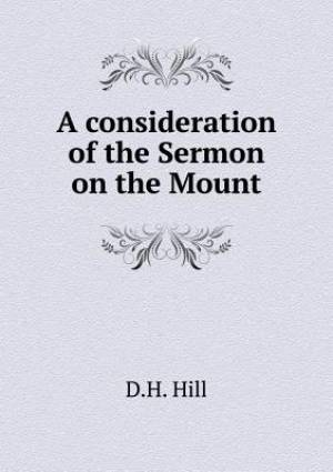 A Consideration of the Sermon on the Mount