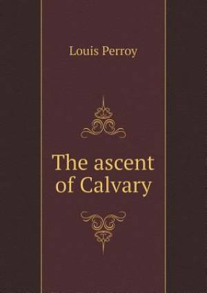 The Ascent of Calvary