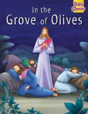 In the Grove of Olives