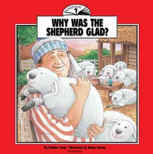 Why Was The Shepherd Glad