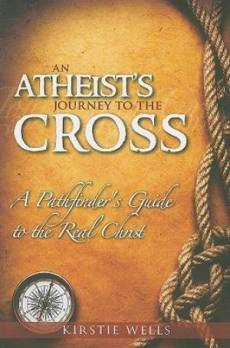Atheists Journey To The Cross An