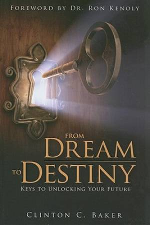 From Dream To Destiny