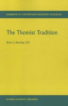 The Thomist Tradition